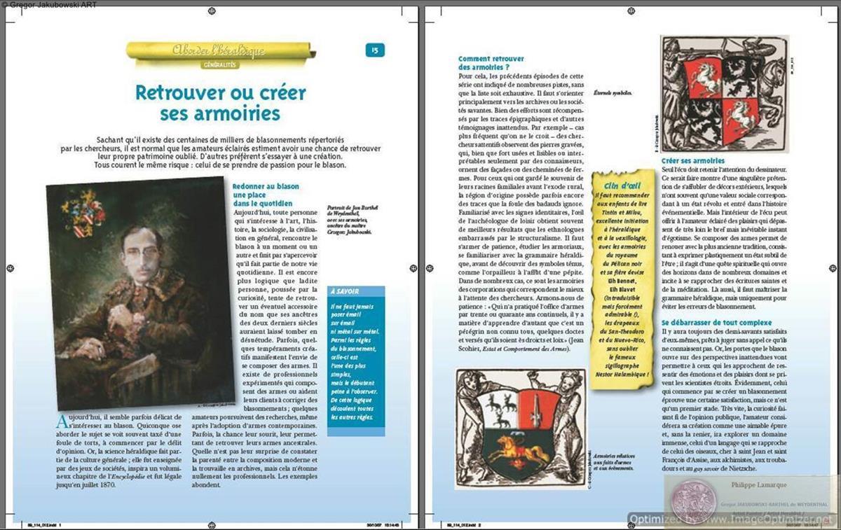 HERALDIQUE, Editions Hachette Collections, PARIS, Genealogie Facile, texte : Philippe Lamarque - Jan Barthel de Weydenthal, portrait by Gregor Jakubowski