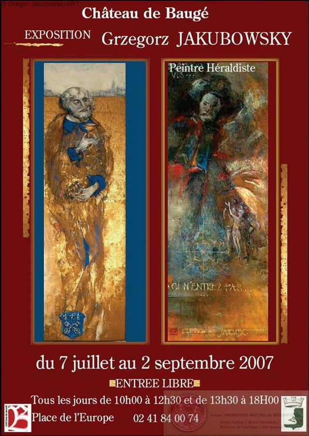 Grzegorz JAKUBOWSKI, peintre heraldiste, Chateau de BAUGE, Anjou, 7 VII - 2 IX, 2007