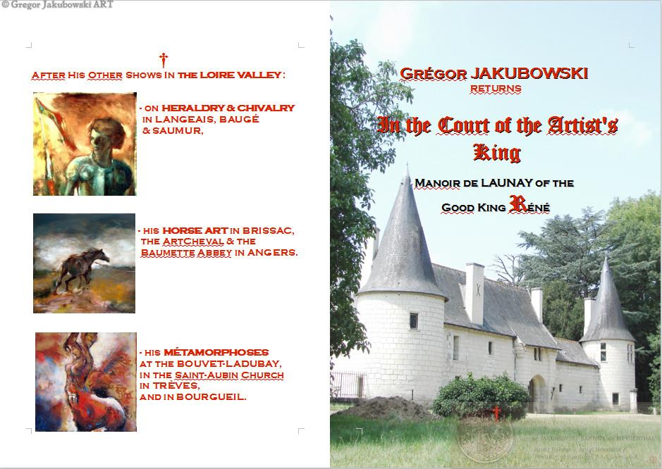Manoir de Launay, In the Court of the Artists King