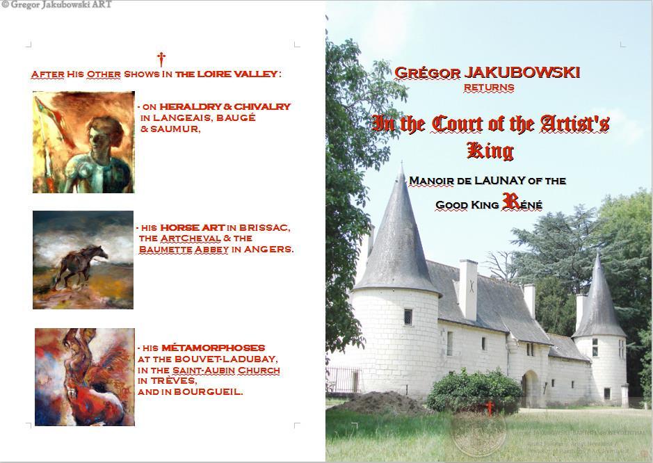 Gregor Jakubowski; Dans la Cour du Roi Rene, Manoir de Launay, 2013