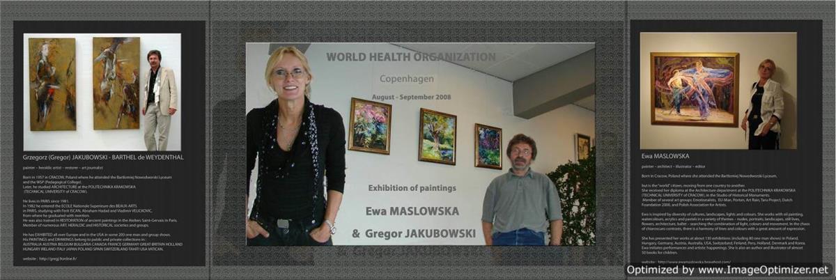 Ewa MASLOWSKA & Gregor JAKUBOWSKI WORLD HEALTH ORGANIZATION, COPENHAGEN, DENMARK, 25 VIII - IX 2008